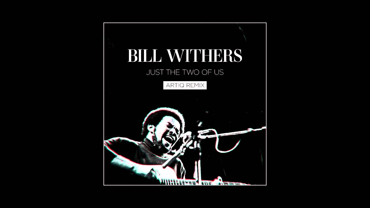 Bill withers just the two of us скачать