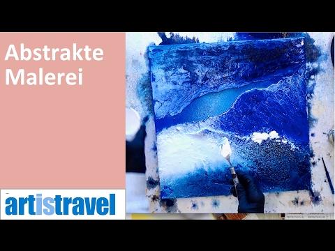 Ganz einfach malen lernen 4: Abstraktes Bild – Oberfläche und Struktur anlegen