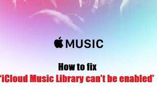 How to fix 'iCloud Music Library can't be enabled' error with Apple Music(, 2015-07-01T04:22:45.000Z)
