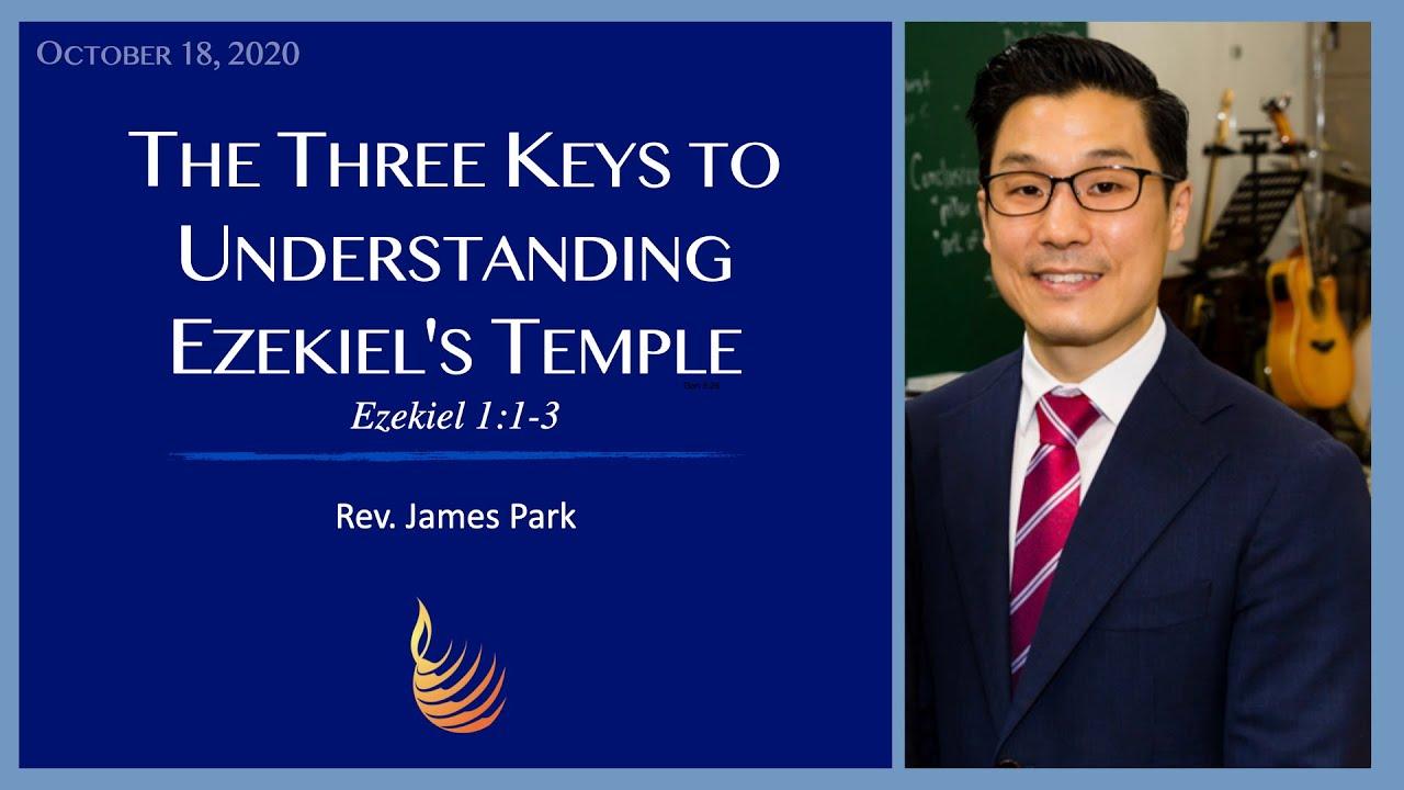 The Three Keys to Understanding Ezekiel's Temple