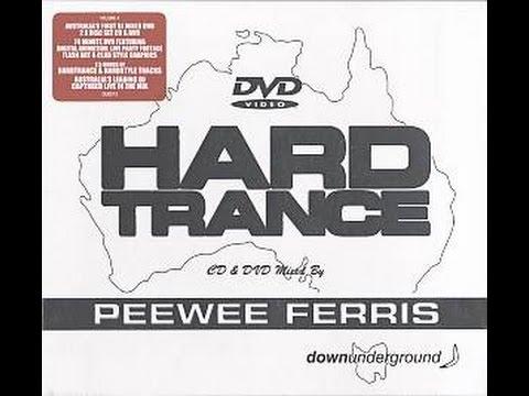 Peewee Ferris - Hard Trance DVD