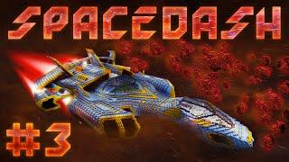 SpaceDash - Эпизод 3 -