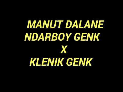 MANUT DALANE - NDARBOY GENK x KLENIK GENK  lyrics