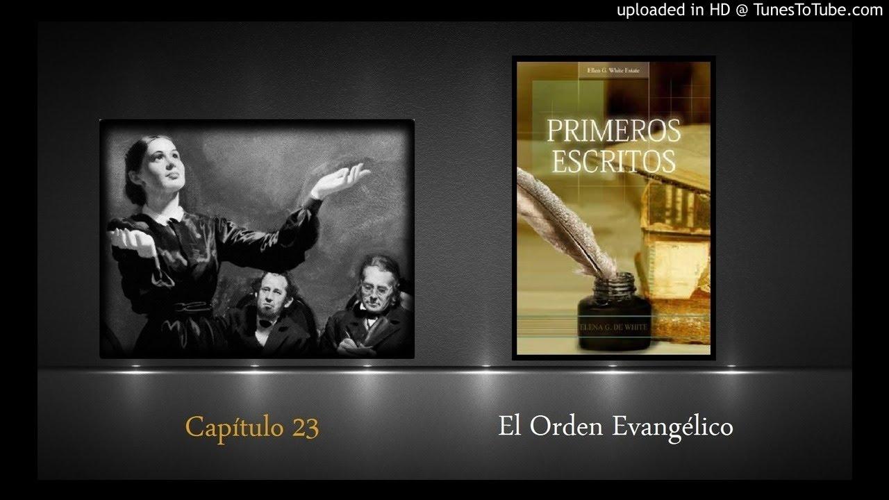 Capítulo 23 El Orden Evangélico
