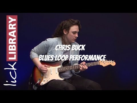 Blues Loop Performance  | Chris Buck