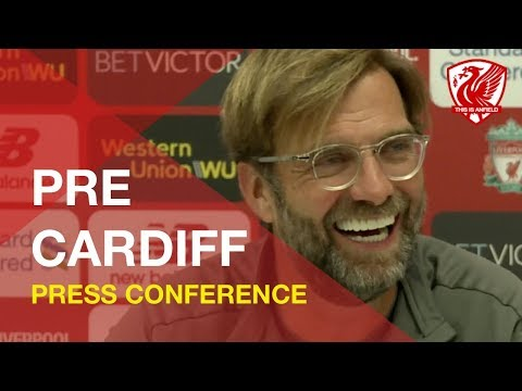 Jurgen Klopp Press Conference   Liverpool vs. Cardiff