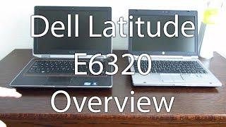 Dell Latitude E6320 Overview