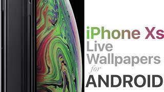 Download Iphone Xs Live Wallpapers For Android