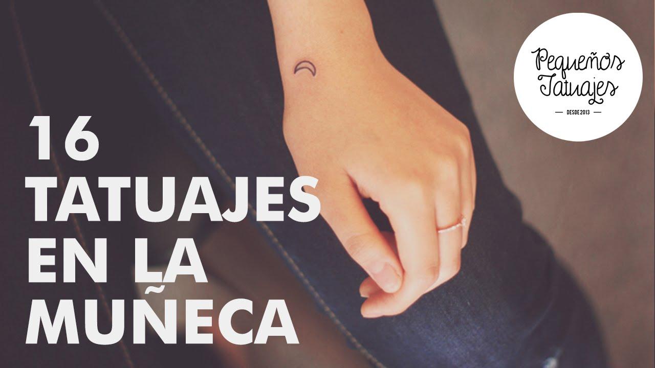16 Pequeños Tatuajes En La Muñeca Youtube