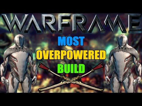 Most Overpowered Build Warframe