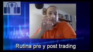 Rutina pre y post trading