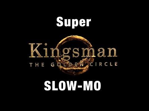 Kingsman 2 Teaser Trailer in SUPER SLOW-MO