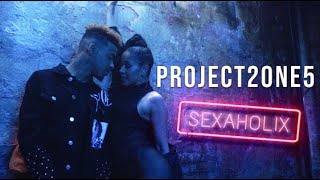 "Project 2ONE5 - ""Sexaholix"" (Official Music Video)"