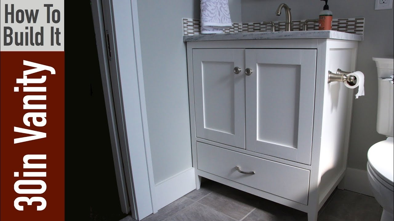 How to build a 30 inch Bathroom Vanity - YouTube