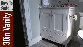 How to build a 30 inch Bathroom Vanity
