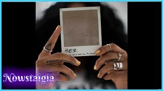 H.E.R. - I Used To Know Her: The Prelude EP Review | Nowstalgia Reviews