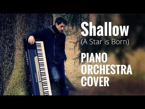 Lady Gaga Bradley Cooper Shallow Piano Orchestra Cover