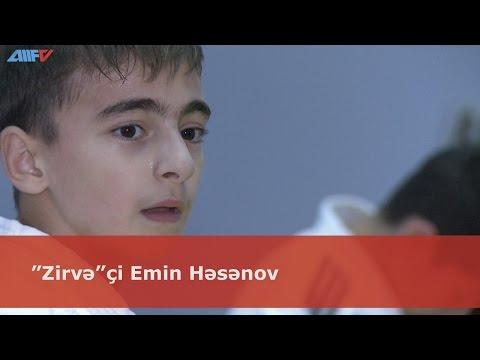 """""""Zirvə""""çi Emin Həsənov"""