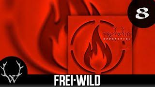 Frei.Wild - Akzeptierter Faschist 'Opposition' Album