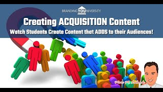📝 Creating ACQUISITION Content (Part One of Two)!