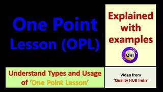One Point Lesson (OPL) – What is OPL and Types Explained with Examples
