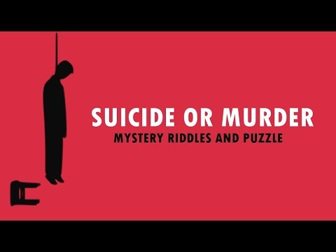 Suicide Or Murder - Best Mystery Riddles and Quiz