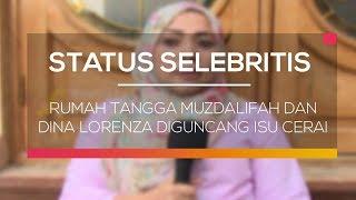 Video Rumah Tangga Muzdalifah dan Dina Lorenza Diguncang Isu Cerai - Status Selebritis download MP3, 3GP, MP4, WEBM, AVI, FLV September 2018