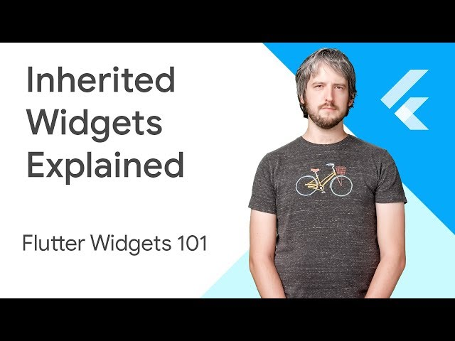 Inherited Widgets Explained - Flutter Widgets 101 Ep. 3