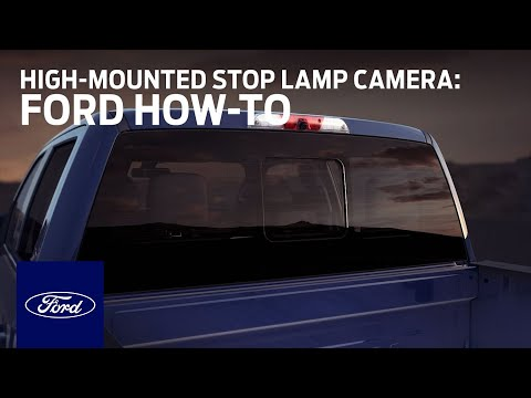 Center High–Mounted Stop Lamp (CHMSL) Camera | Ford How-To | Ford ...