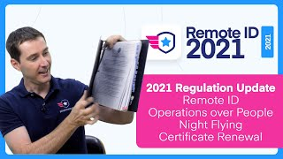 2021 Remote ID Operation over People Night Rules Complete Review