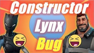 Constructor Lynx Bug / Fortnite