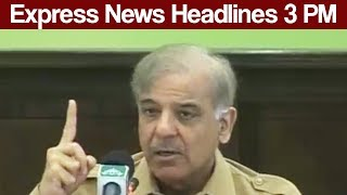 Express News Headlines - 03:00 PM - 2 July 2017