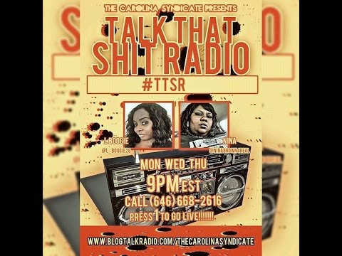 Talk That Shit Radio/Talking Shit With Hitz