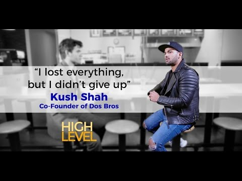 What to do when your restaurant fails | Kush Shah | High Level with Axel Arzola