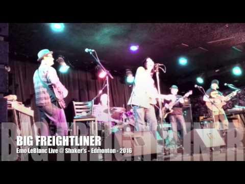 Big Freightliner - Emo LeBlanc - Live @ Shaker's Edmonton (2016)