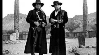 One Too Many Mornings - Johnny Cash & Waylon Jennings