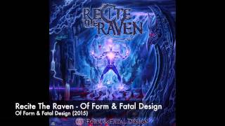 Recite the Raven - Of Form & Fatal Design (Official Stream)