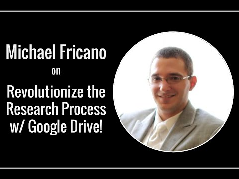 Revolutionize the Research Process w/ Google Drive!