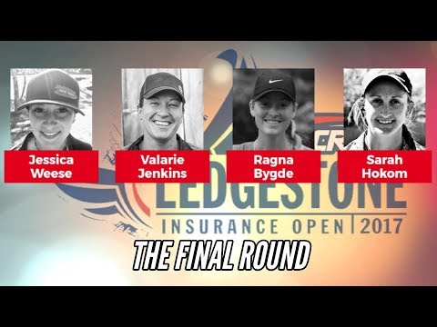 2017 Ledgestone Open: The Final Round (Weese, Jenkins, Bygde, Hokom)