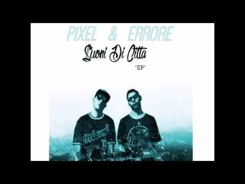 01 - PIXEL & ERRORE - I RE DELLO SWING