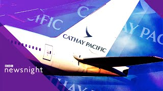 Hong Kong: Cathay Pacific staff speak of climate of fear - BBC Newsnight