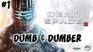 Dead Space 3 | Ep.1,  Multiplayer Co-Op Demo | Dumb and Dumber