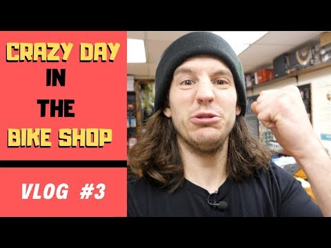 Crazy Day In The Bike Shop! // The Bike Shop VLOG #3