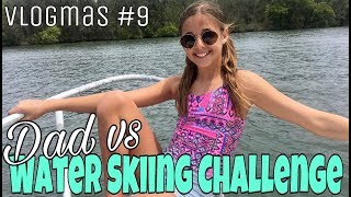 VLOGMAS #9 - Today we go out on the boat Water Skiing (Skurfing) wi...
