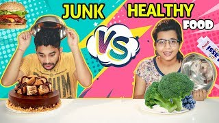 HEALTHY VS JUNK FOOD CHALLENGE   Funny Junk Food vs Healthy Food Challenge    Food Challenge