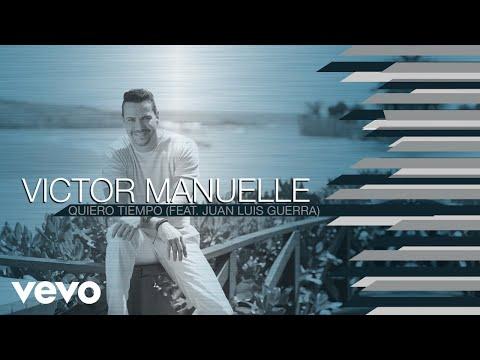 Víctor Manuelle - Quiero Tiempo (Audio) ft. Juan Luis Guerra