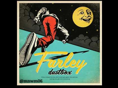 Dustbox - Farley (2019)