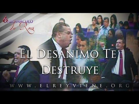 Pastor Carlos Morales - El Desanimo Te Destruye