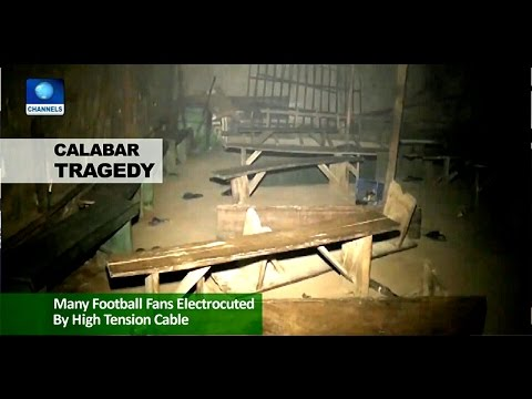 News Across Nigeria : Tragedy In Calabar As high Voltage Cable Electrocutes Football Fans