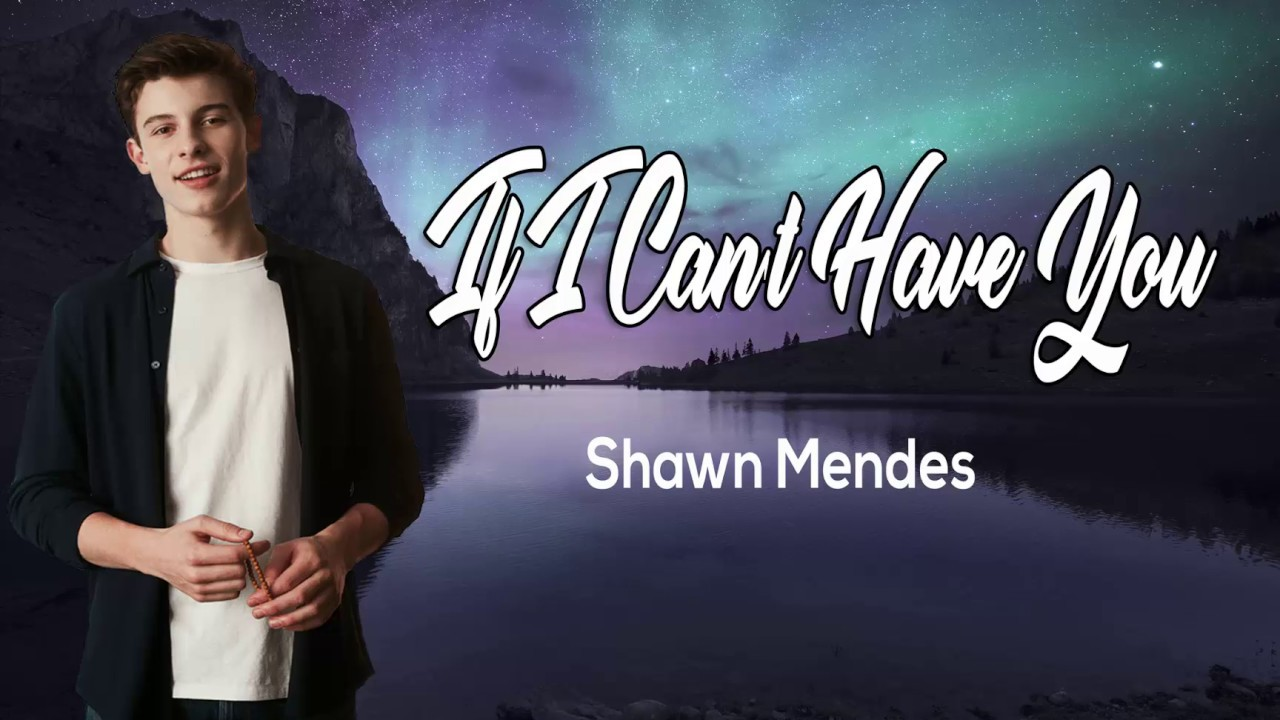 if i can't have you shawn mendes - 1280×720